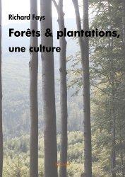 Forêts et plantations, une culture-edilivre-2302414230089