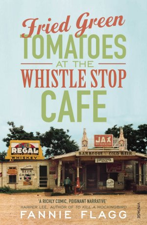 FRIED GREEN TOMATOES -VINTAGE-9780099143710
