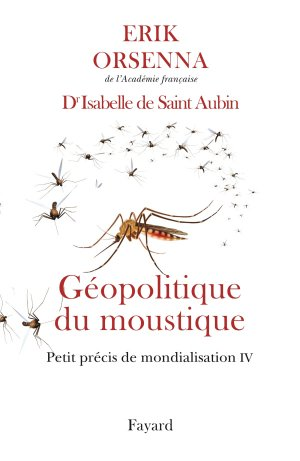 Géopolitique du moustique-fayard-9782213701349