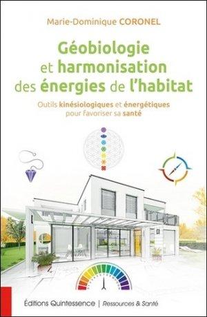 Géobiologie et harmonisation des énergies de l'habitat-Quintessence-9782358052375