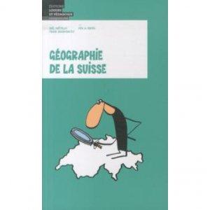 Géographie de la Suisse-loisirs et pedagogie (suisse)-9782606016999
