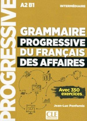 GRAMMAIRE PROGRESSIVE FRANCAIS AFFAIRES -cle international-9782090380682