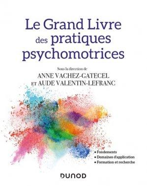 Grand manuel des pratiques psychomotrices-dunod-9782100798940