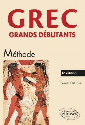 Grec Grands Débutants : Méthode (4e Edition)-ellipses-9782340025622