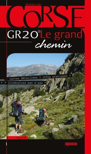 GR 20 Le Grand Chemin - albiana - 9782824109718