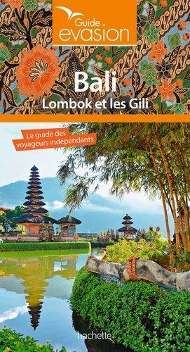 Guide Evasion Bali et Lombok - hachette - 9782016256589