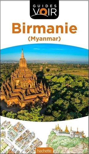 Guide Voir Birmanie - hachette - 9782017021339