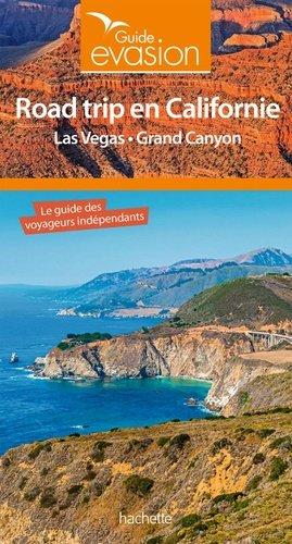 Guide Evasion Road Trip en Californie - hachette - 9782017060925