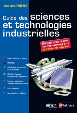Guide des sciences et technologies industrielles - nathan / afnor - 9782091637327
