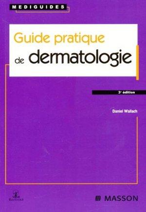 Guide pratique de dermatologie-elsevier / masson-9782294078682