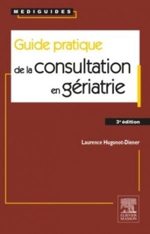 Guide pratique de la consultation en gériatrie - elsevier / masson - 9782294739705