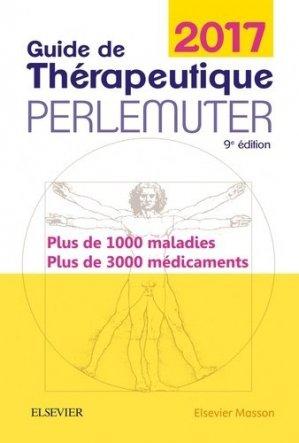 Guide de thérapeutique Perlemuter 2017-elsevier / masson-9782294748790