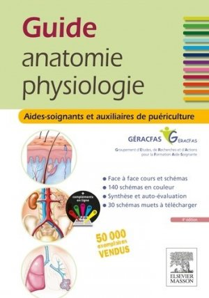 Guide anatomie et physiologie pour les AS et AP-elsevier / masson-9782294749698