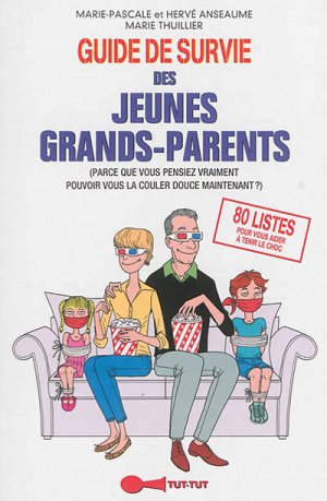 Guide de survie des jeunes grands-parents-tut tut-9782367040530