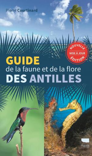 Guide de la faune et de la flore des Antilles-delachaux et niestlé-9782603026502