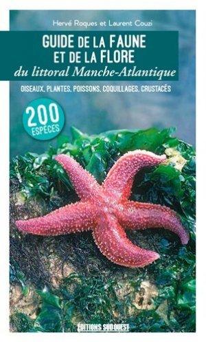 Guide de la faune et de la flore du littoral Manche-Atlantique-sud ouest-9782817706467