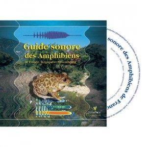 Guide sonore des Amphibiens de France Belgique et Luxembourg - biotope - 3760010640159