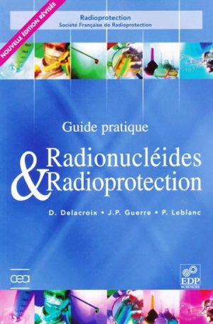 Radionucléïdes et radioprotection - edp sciences - 9782868838643