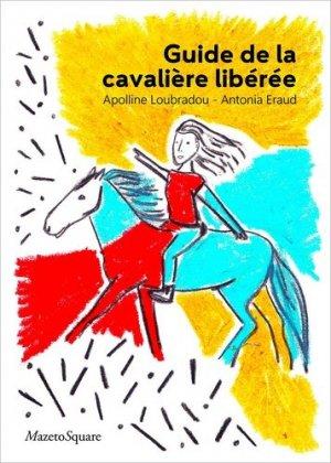 Guide de la cavalière libérée-mazeto square-9782919229871