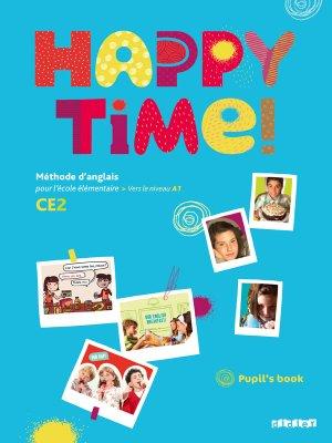 Happy Time CE2 : Pupils Book - Fichier Élève-didier-9782278063710