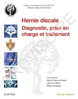 Hernie discale lombaire-elsevier / masson-9782294762864