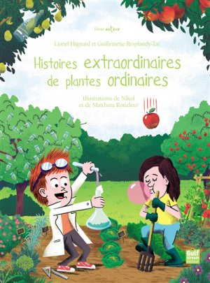 Histoires extraordinaires de plantes ordinaires-gulf stream -9782354885595
