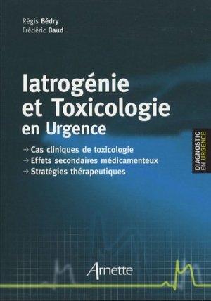 Iatrogénie et Toxicologie en Urgence - arnette - 9782718411835