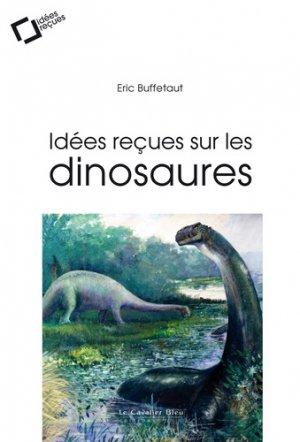 Idées reçues sur les dinosaures-le cavalier bleu-9791031803562