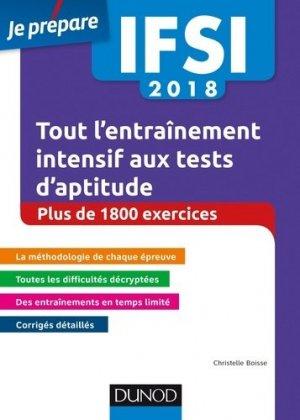 IFSI 2018 Tout l'entraînement intensif aux tests d'aptitude - dunod - 9782100769650