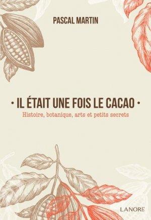 Il était une fois le cacao-fernand lanore-9782851578280