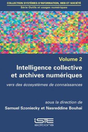 Intelligence collective et archives numériques-iste-9781784052553