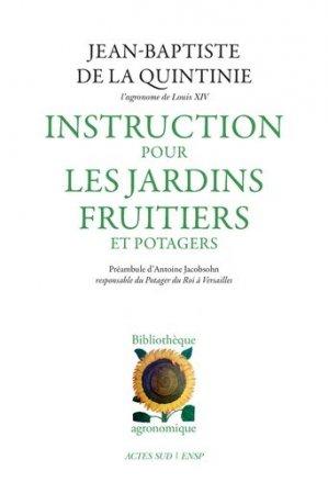 Instruction pour les jardins fruitiers et potagers - actes sud  - 9782330068844