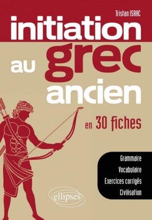 Initiation au grec ancien en 30 fiches-ellipses-9782340002951