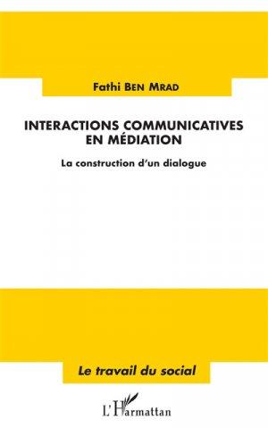 Interactions communicatives en médiation - l'harmattan - 9782343156699