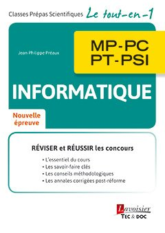 Informatique MP, PC, PT, PSI-lavoisier / tec et doc-9782743022976