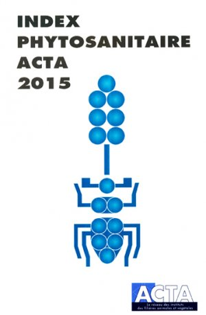 Index phytosanitaire ACTA 2015-acta-9782857942863
