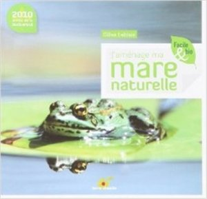 J'aménage ma mare naturelle-terre vivante-9782914717861