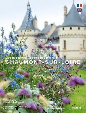Jardins pérennes et parc du domaine de Chaumont-sur-Loire-ulmer-9782841387076
