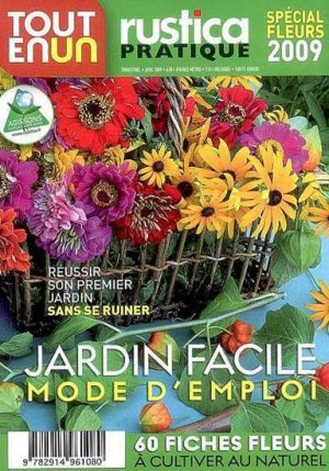 Jardin facile mode d 39 emploi sp cial fleurs 2009 rustica - Jardin facile ...
