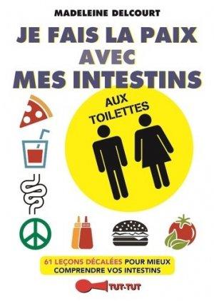 Je fais la paix avec mes intestins aux toilettes-tut tut-9782367041643