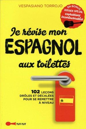 Je révise mon espagnol aux toilettes-tut tut-9782367042541