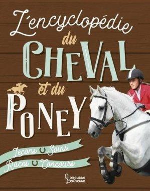 L'Encyclopédie Larousse du Cheval et du Poney - larousse - 9782035972095