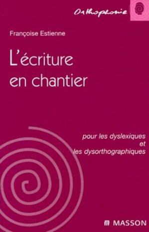 L'écriture en chantier-elsevier / masson-9782225857126