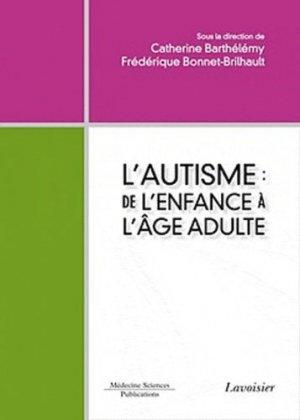 L'autisme : de l'enfance à l'âge adulte-lavoisier msp-9782257203991