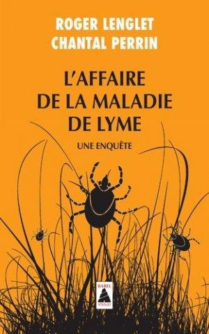 L'affaire de la maladie de Lyme-actes sud -9782330096977
