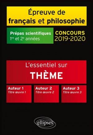 L'Essentiel sur l'Amour Thème et les Trois Oeuvres - Epreuve de Français / Philosophie. - Prépas Scientifiques 2019-2020-ellipses-9782340024229