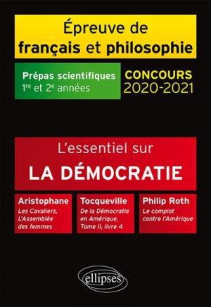 L'essentiel sur la démocratie. Aristophane, Les Cavaliers, L'Assemblée des femmes - Tocqueville, De la Démocratie en Amérique-ellipses-9782340030473