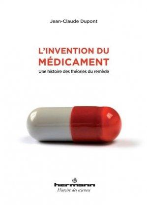 L'invention du médicament - hermann - 9782705684563