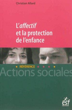 L'Affectif et la protection de l'enfance - esf - 9782710124764