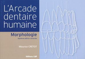 L'arcade dentaire humaine - cdp - 9782843611377